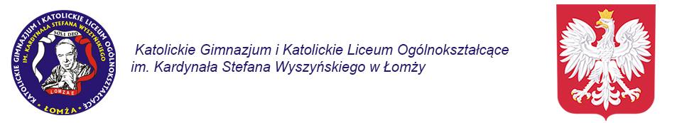 Katolickie Gimnazjum i Katolickie Liceum Ogólnokształcące im. Kardynała Stefana Wyszyńskiego w Łomży
