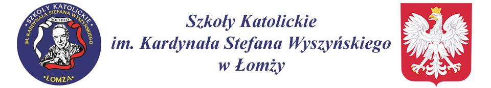 Szkoły Katolickie im. Kardynała Stefana Wyszyńskiego w Łomży